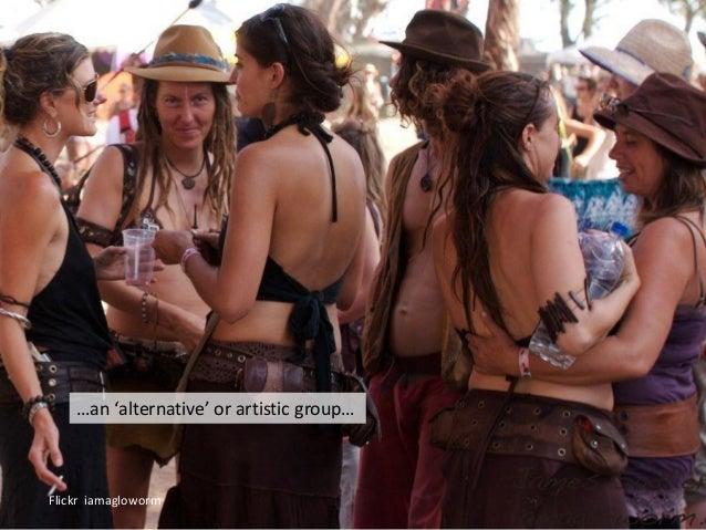 Flickr iamagloworm …an 'alternative' or artistic group…