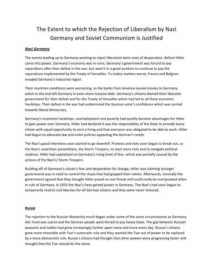 The Extent to which the Rejection of Liberalism by Nazi Germany and Soviet Communism is Justified<br />Nazi Germany<br />T...