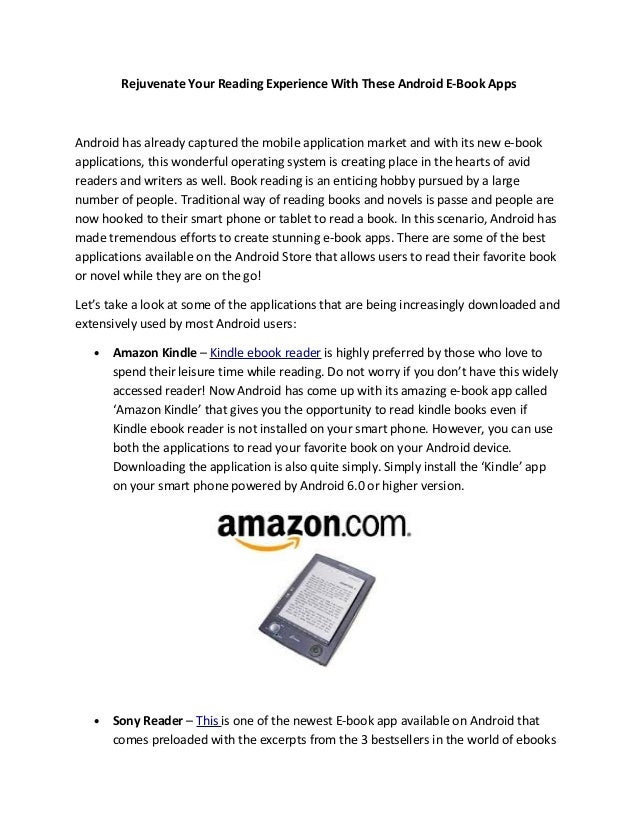 Rejuvenate Your Reading Experience With These Android E-Book AppsAndroid has already captured the mobile application marke...