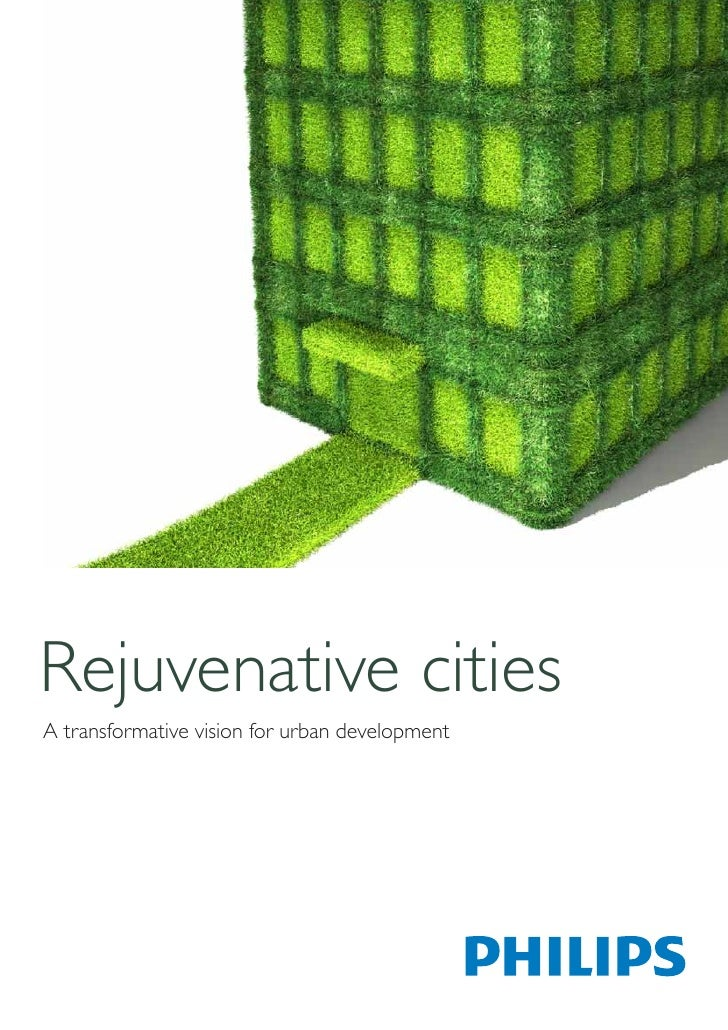 Rejuvenative citiesA transformative vision for urban development