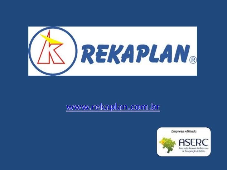 www.rekaplan.com.br<br />