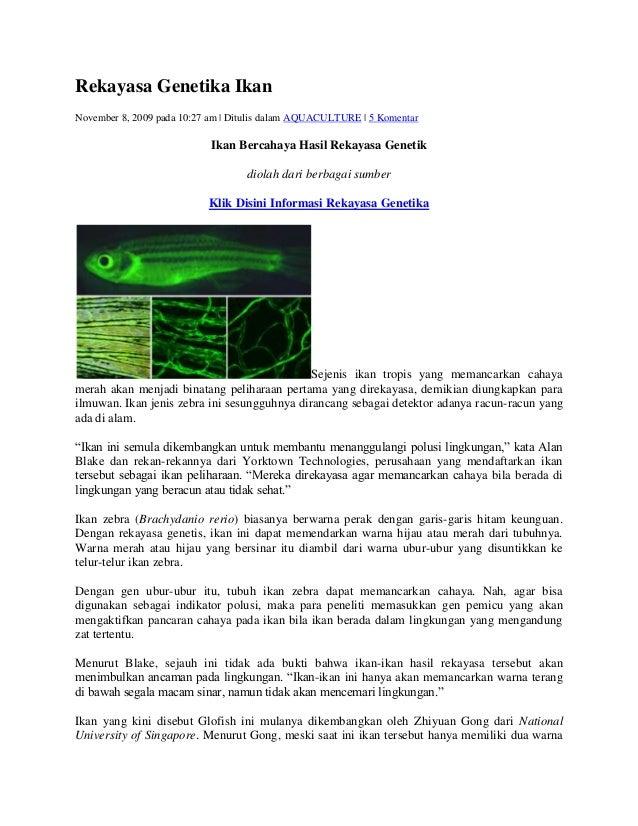 Rekayasa Genetika IkanNovember 8, 2009 pada 10:27 am | Ditulis dalam AQUACULTURE | 5 Komentar                            I...