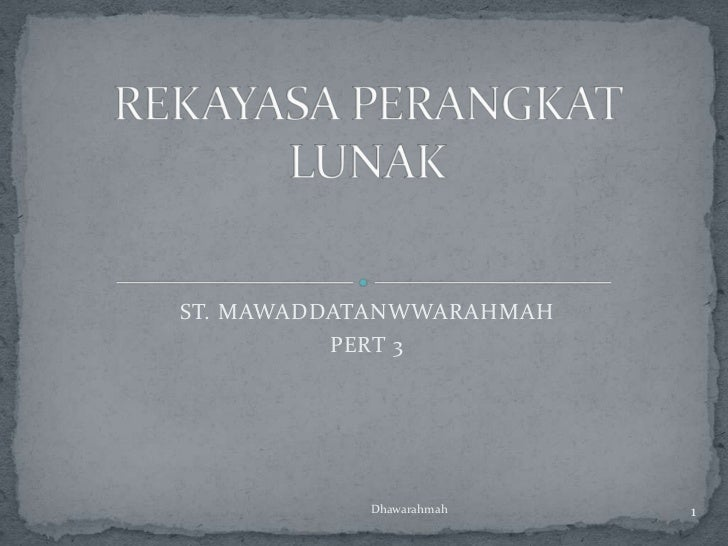 ST. MAWADDATANWWARAHMAH          PERT 3           Dhawarahmah    1
