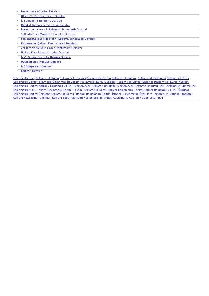 • Performans Yönetimi Dersleri   • Ölçme Ve Değerlendirme Dersleri   • İş Süreçlerini Yenileme Dersleri   • Mülakat Ve Seç...