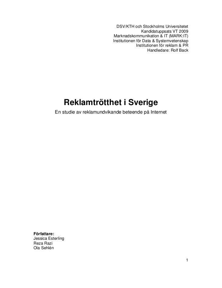DSV/KTH och Stockholms Universitetet                                                      Kandidatuppsats VT 2009         ...
