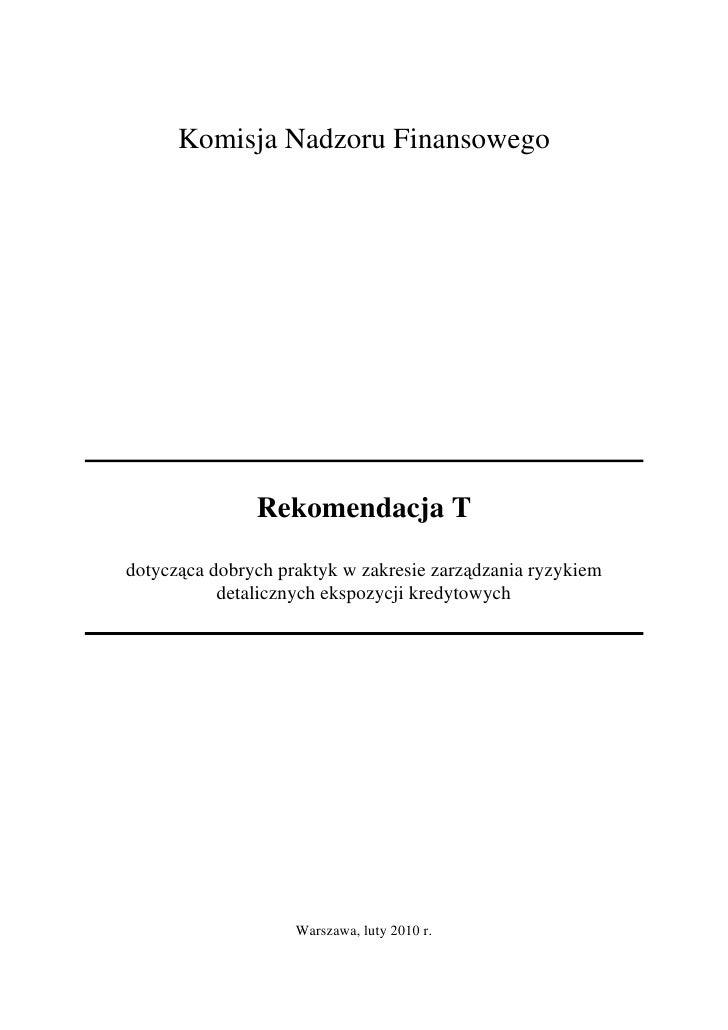 Komisja Nadzoru Finansowego                    Rekomendacja T  dotycząca dobrych praktyk w zakresie zarządzania ryzykiem  ...