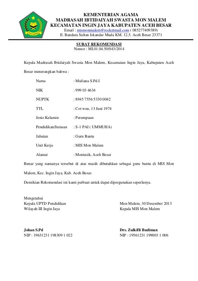 KEMENTERIAN AGAMA MADRASAH IBTIDAIYAH SWASTA MON MALEM KECAMATAN INGIN JAYA KABUPATEN ACEH BESAR Email : mismonmalem@rocke...
