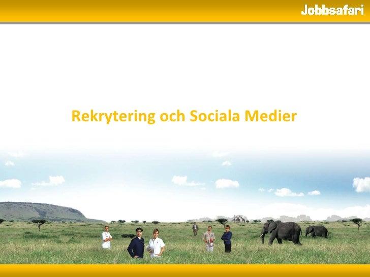 Rekrytering och Sociala Medier