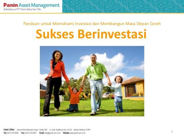 Sukses Berinvestasi1Panduan untuk Memahami Investasi dan Membangun Masa Depan Cerah