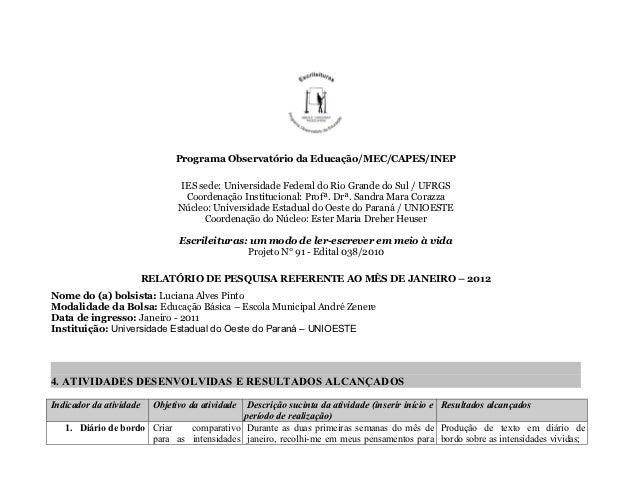 Programa Observatório da Educação/MEC/CAPES/INEP                                IES sede: Universidade Federal do Rio Gran...