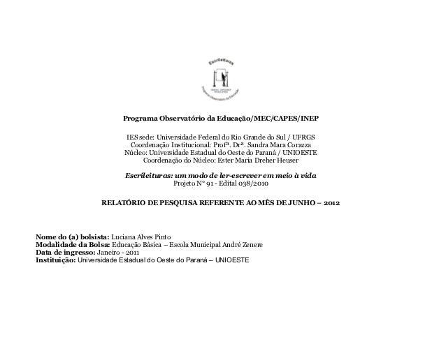 Programa Observatório da Educação/MEC/CAPES/INEP                          IES sede: Universidade Federal do Rio Grande do ...