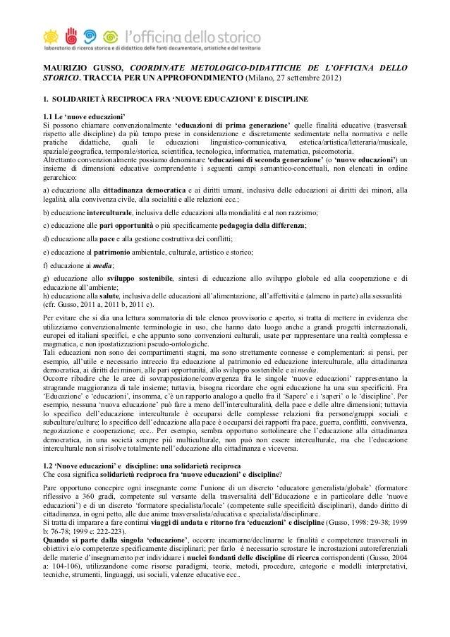 MAURIZIO GUSSO, COORDINATE METOLOGICO-DIDATTICHE DE L'OFFICINA DELLOSTORICO. TRACCIA PER UN APPROFONDIMENTO (Milano, 27 se...