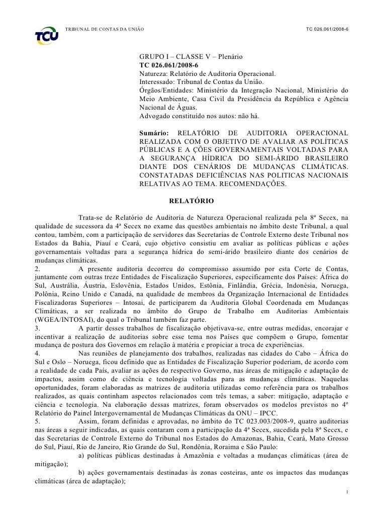TRIBUNAL DE CONTAS DA UNIÃO                                                     TC 026.061/2008-6                         ...