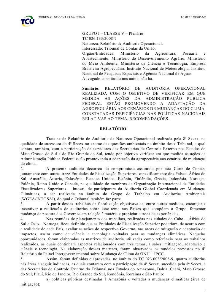 TRIBUNAL DE CONTAS DA UNIÃO                                                     TC 026.133/2008-7                         ...