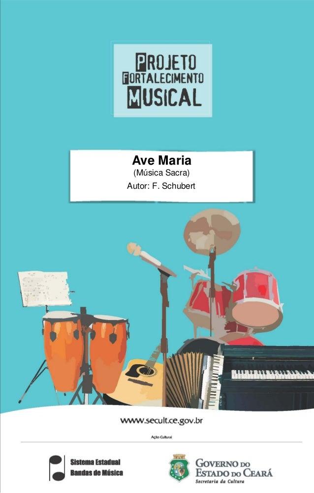 Ave Maria  (Música Sacra)  Autor: F. Schubert