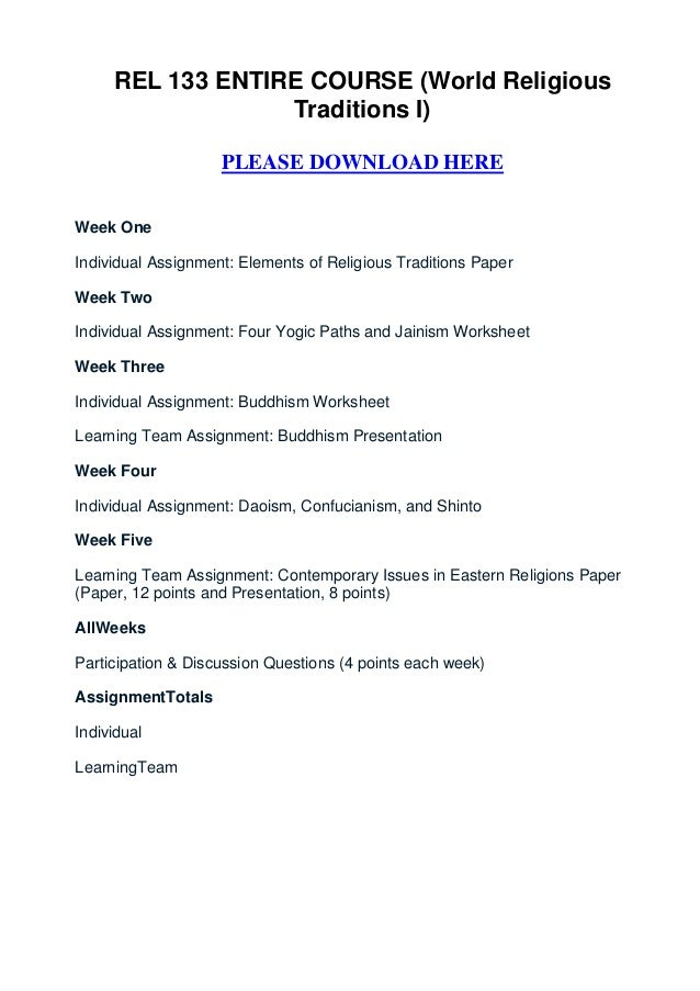 rel 133 world religious traditions i Rel 133 world religious traditions i posted by course home work at 00:21 email this blogthis share to twitter share to facebook.