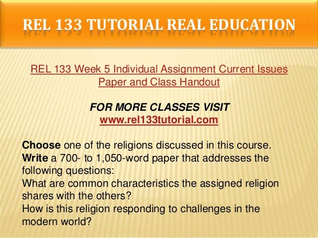 rel 133 current issues of buddhism Home » rel » rel 133  rel 133 week 3 individual assignment buddhism worksheet  rel 133 week 5 individual assignment current issues paper.