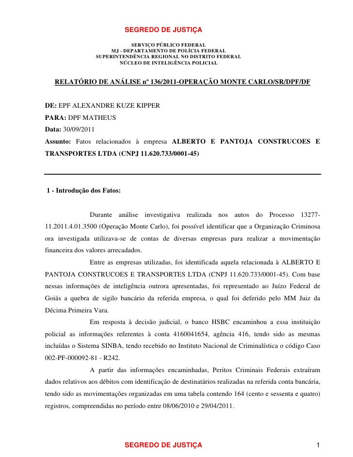 SEGREDO DE JUSTIÇA                               SERVIÇO PÚBLICO FEDERAL                        MJ - DEPARTAMENTO DE POLÍC...