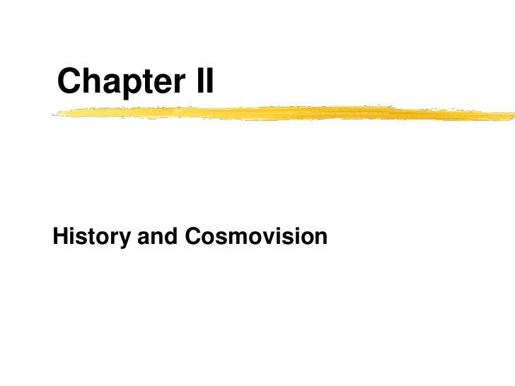Chapter IIHistory and Cosmovision