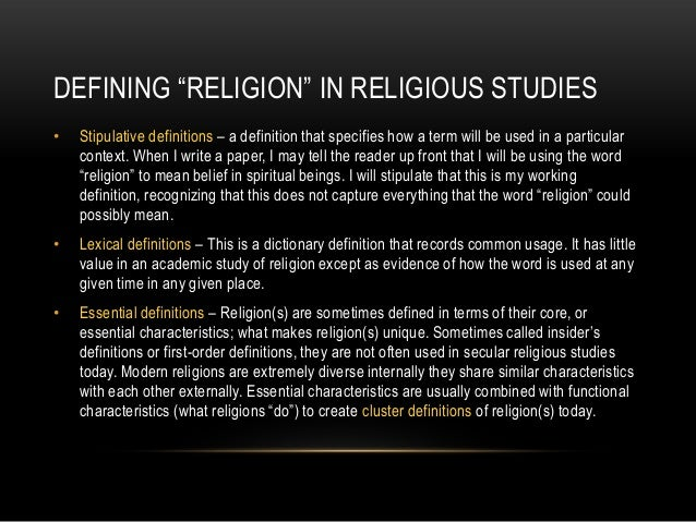 religion defined Religion 101 examining the definition of  since religion is man defined, religion is a manifestation of the flesh but spirituality, as defined by god,.