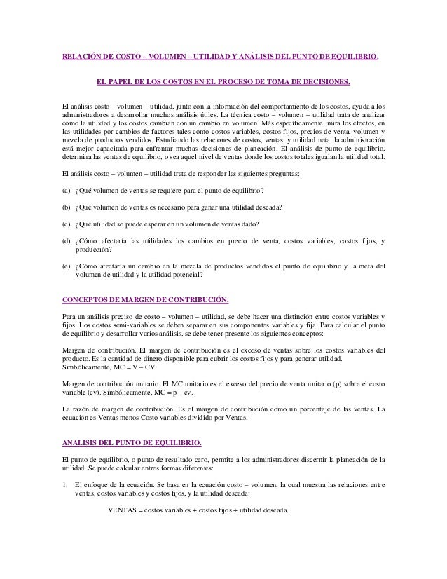 RELACIÓN DE COSTO – VOLUMEN – UTILIDAD Y ANÁLISIS DEL PUNTO DE EQUILIBRIO.            EL PAPEL DE LOS COSTOS EN EL PROCESO...