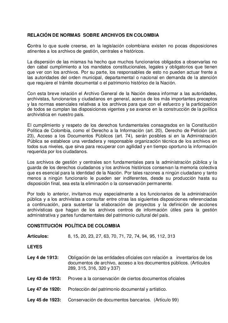 RELACIÓN DE NORMAS SOBRE ARCHIVOS EN COLOMBIAContra lo que suele creerse, en la legislación colombiana existen no pocas di...