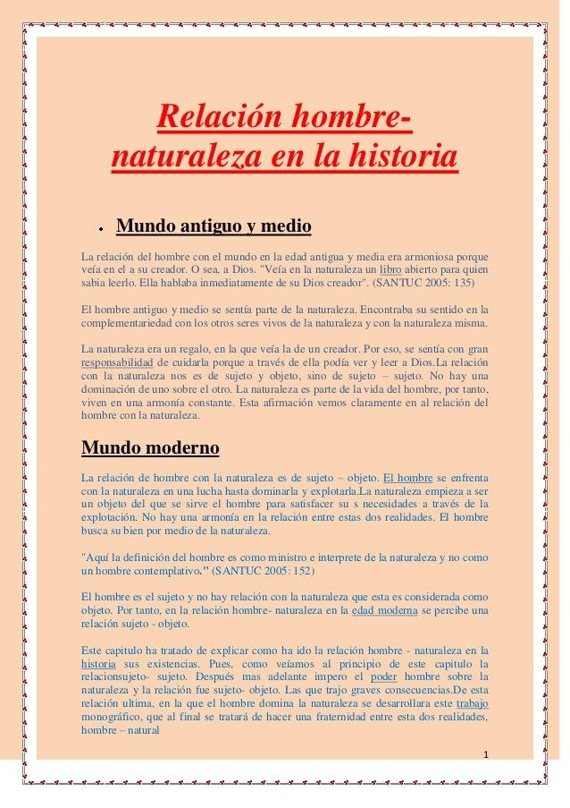 Relación hombre-      naturaleza en la historia       Mundo antiguo y medioLa relación del hombre con el mundo en la edad ...