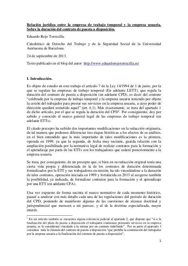 1 Relación jurídica entre la empresa de trabajo temporal y la empresa usuaria. Sobre la duración del contrato de puesta a ...