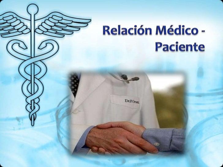 Relación médico   paciente Slide 2