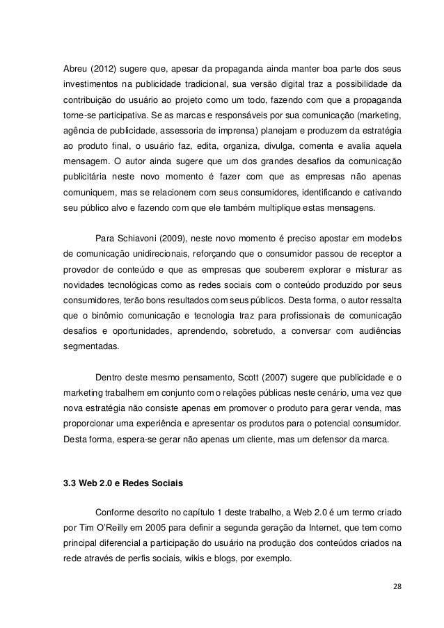 29  Gabriel (2005) descreve que a popularização da banda larga para acesso à Internet foi crucial para o crescimento e for...
