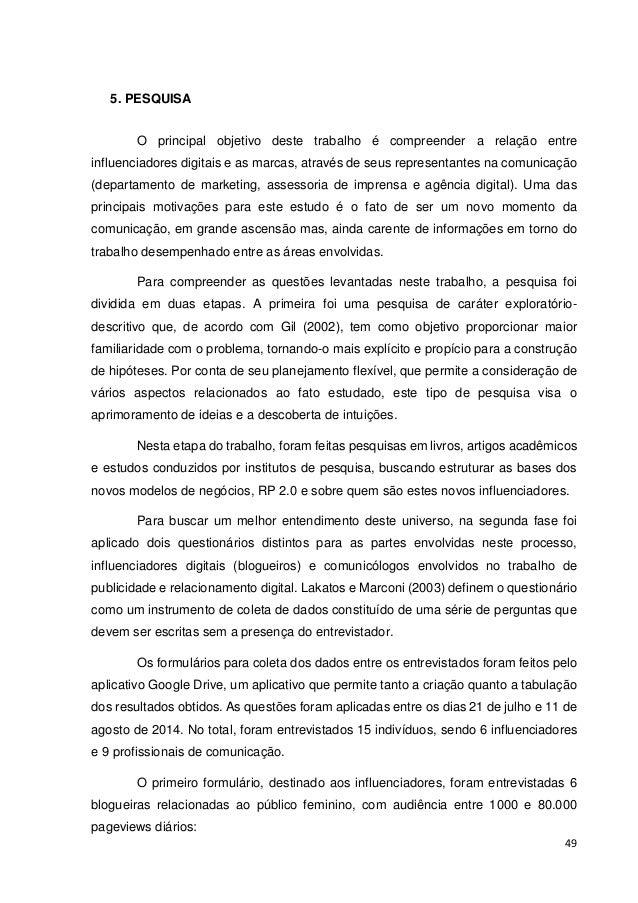50   Bruna Tavares – Pausa Para Feminices (http://www.pausaparafeminices.com)   Camila Zatz – Loucas por Esmalte (http:/...