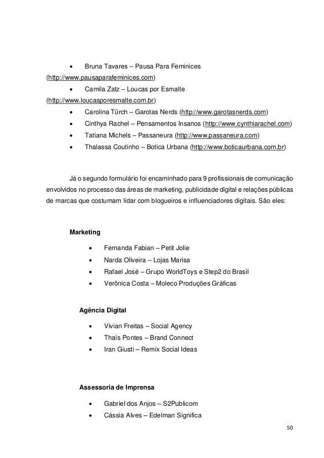 51  5.1 O relacionamento de acordo com os influenciadores digitais  5.1.1 Perfil das influenciadoras digitais  Para esta p...