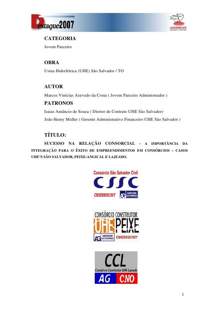 CATEGORIA      Jovem Parceiro        OBRA      Usina Hidrelétrica (UHE) São Salvador / TO        AUTOR      Marcos Viníciu...