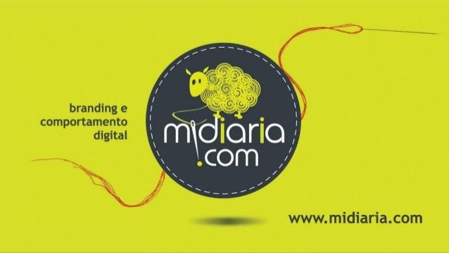 www.midiaria.com | branding e comportamento digital