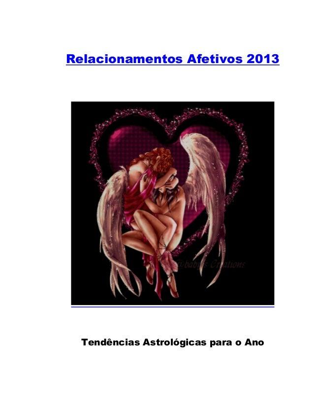 Relacionamentos Afetivos 2013  Tendências Astrológicas para o Ano