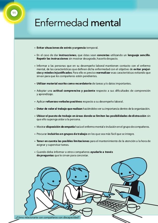 11  Enfermedad mental  •  •  •  •  •  •  •  •  •  •  •  •  Evitar situaciones de estrés y urgencia temporal.  En el caso d...
