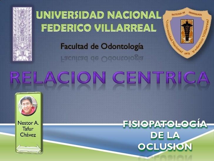 Facultad de Odontología                 FISIOPATOLOGÍA                      DE LA                    OCLUSION