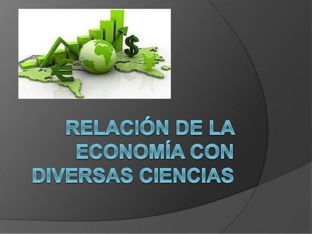 """Universidad de Guadalajara Preparatoria No. 4 Análisis económico Actividad 0.1 """"Relación de la economía con diversas cienc..."""