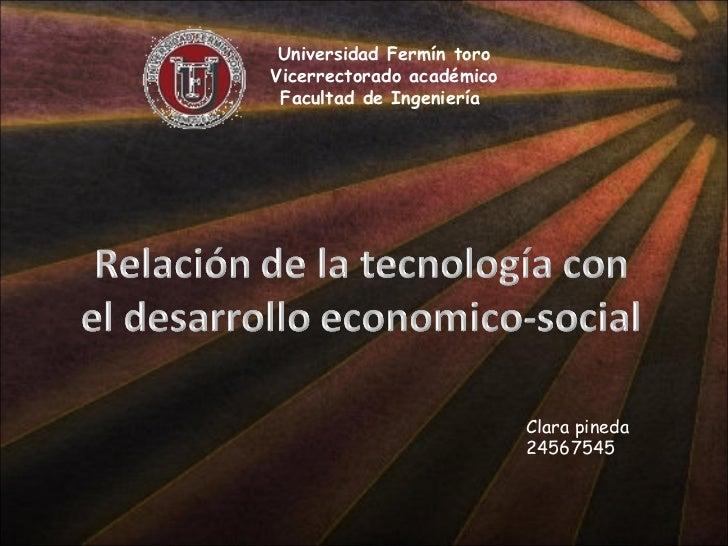 Universidad Fermín toro Vicerrectorado académico Facultad de Ingeniería  Clara pineda 24567545