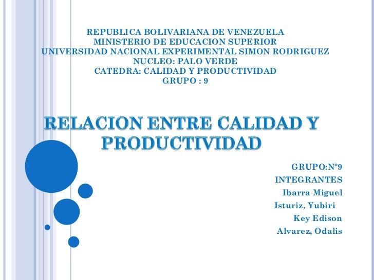 REPUBLICA BOLIVARIANA DE VENEZUELA MINISTERIO DE EDUCACION SUPERIOR UNIVERSIDAD NACIONAL EXPERIMENTAL SIMON RODRIGUEZ NUCL...
