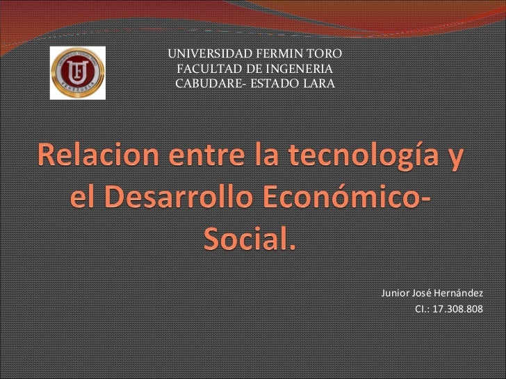 Junior José Hernández CI.: 17.308.808 UNIVERSIDAD FERMIN TORO FACULTAD DE INGENERIA CABUDARE- ESTADO LARA