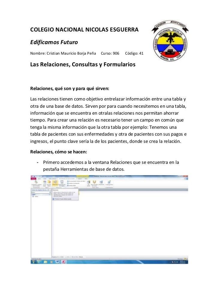 COLEGIO NACIONAL NICOLAS ESGUERRAEdificamos FuturoNombre: Cristian Mauricio Borja Peña   Curso: 906   Código: 41Las Relaci...