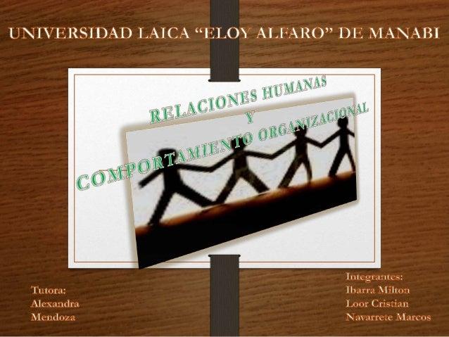 Son el estudio de la integración que existe entre la gente. Esta relación ambas formal e informal ocurre en el área person...