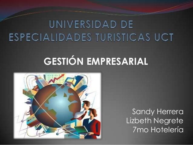 GESTIÓN EMPRESARIAL                 Sandy Herrera               Lizbeth Negrete                 7mo Hotelería
