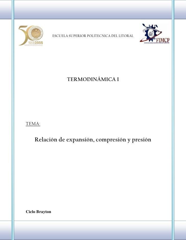 4770372100869-30196149111<br />ESCUELA SUPERIOR POLITECNICA DEL LITORALTERMODINÁMICA ITEMA:Relación de expansión, compresi...