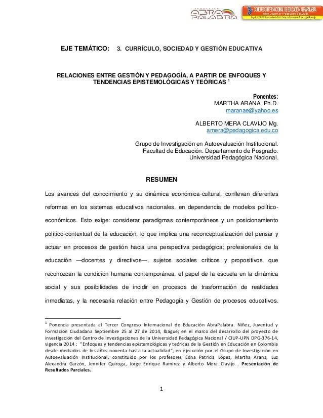 1  EJE TEMÁTICO: 3. CURRÍCULO, SOCIEDAD Y GESTIÓN EDUCATIVA  RELACIONES ENTRE GESTIÓN Y PEDAGOGÍA, A PARTIR DE ENFOQUES Y ...