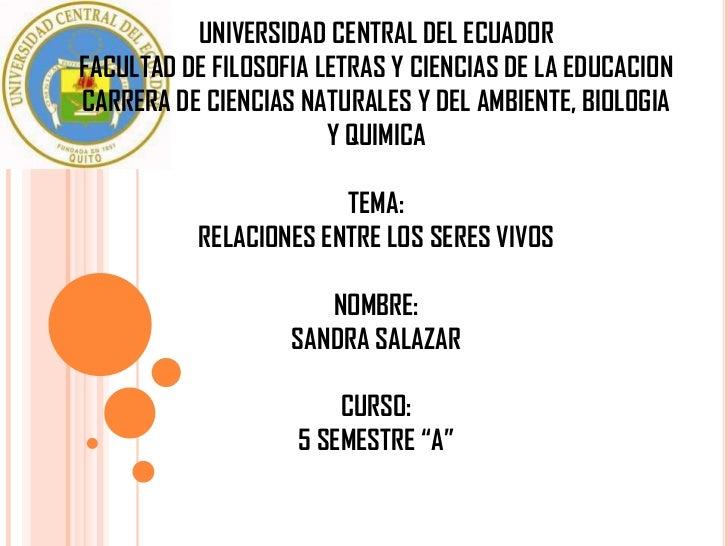 UNIVERSIDAD CENTRAL DEL ECUADORFACULTAD DE FILOSOFIA LETRAS Y CIENCIAS DE LA EDUCACIONCARRERA DE CIENCIAS NATURALES Y DEL ...