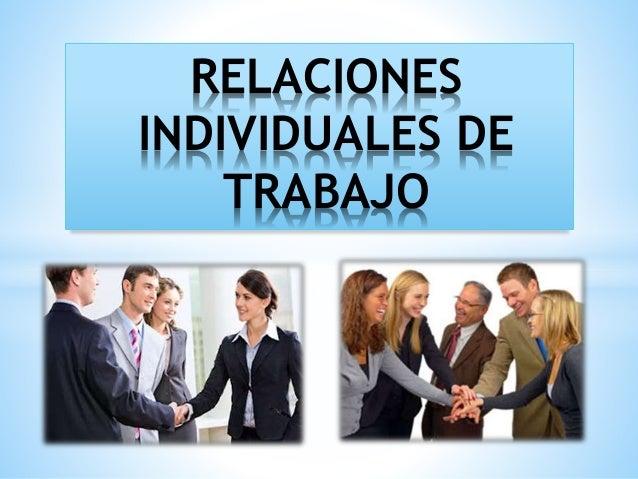 RELACIONES INDIVIDUALES DE TRABAJO