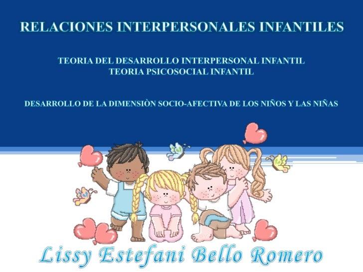 Teoría del desarrollo       Introducción         Objetivo: General y   interpersonal                                     E...