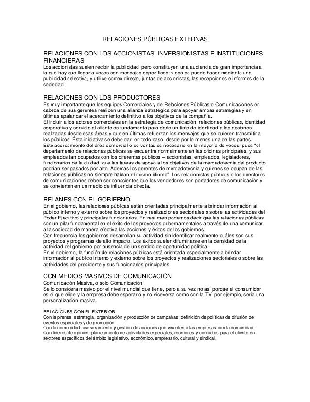RELACIONES PÚBLICAS EXTERNASRELACIONES CON LOS ACCIONISTAS, INVERSIONISTAS E INSTITUCIONESFINANCIERASLos accionistas suele...